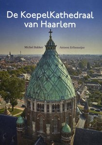 De KoepelKathedraal van Haarlem