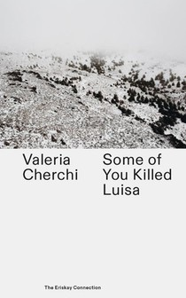 Some of you killed Luisa