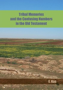 Tribal Memories and the Confusing Numbers in the Old Testament