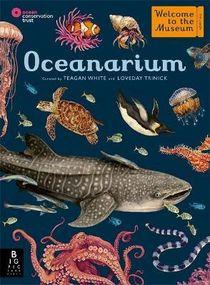 Welcome To The Museum: Oceanarium