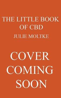 The Little Book of CBD