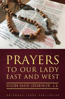 Prayers to Our Lady East and West