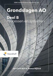 Grondslagen AO: deel B , Processen en systemen