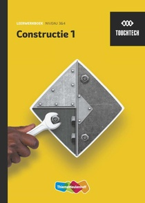 TouchTech Leerwerkboek Constructie 1 Niveau 3&4