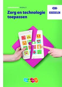 Zorg en technologie toepassen Leerwerkboek niveau 2 HBO
