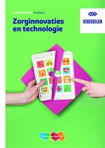 Zorginnovaties en technologie Leerwerkboek keuzedeel niveau 4