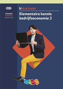 InBusiness Financieel Elementaire bedrijfseconomie Werkboek deel 2