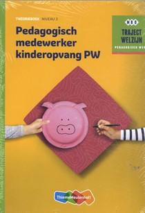 Traject Welzijn Theorieboek Pedagogisch medewerker kinderopvang + vouc
