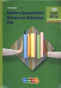 Onderwijsassistent School en didactiek PW Theorieboek Niveau 4