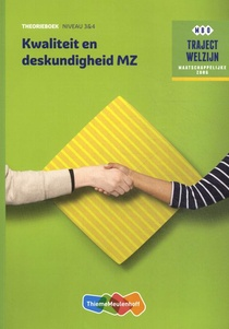 Kwaliteit en deskundigheid MZ