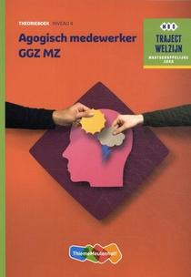 Agogisch Medewerker GGZ MZ Theorieboek Niveau 4
