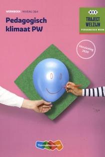Traject Welzijn Pedagogisch klimaat PW Werkboek Niveau 3&4