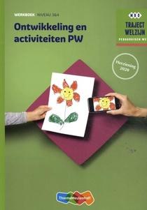Traject Welzijn Ontwikkeling en activiteiten PW Werkboek Niveau 3&4