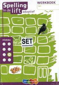 Spelling in de lift adaptief (set van 5) Werkboek niveau 4