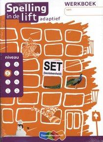 Spelling in de lift adaptief (set van 5) Werkboek niveau 5