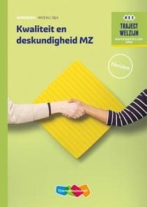 Traject Welzijn Werkboek Kwaliteit en deskundigheid MZ niveau 3/4