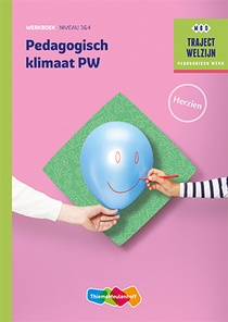 Traject welzijn Werkboek Pedagogisch klimaat niveau 3/4