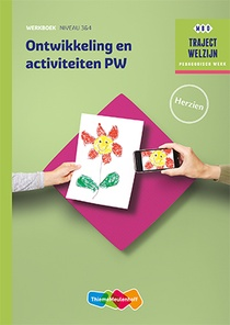 Ontwikkeling en activiteiten PW Werkboek niveau 3/4
