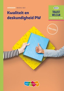 Kwaliteit en deskundigheid PW Werkboek niveau 3/4