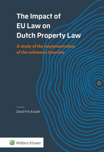 The Impact of EU Law on Dutch Property Law