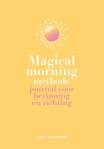 Magical Morning Methode