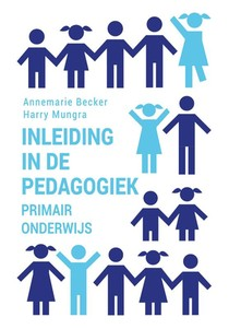 Inleiding in de pedagogiek - primair onderwijs