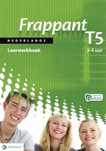 Frappant Nederlands T5 Leerwerkboek 3/4 uur (incl. Pelckmans Portaal)