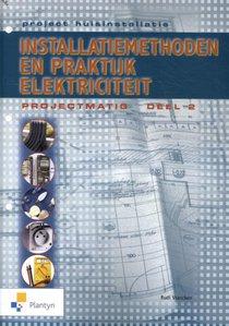 Project huisinstallatie - Installatiemethoden en praktijkboek deel 2