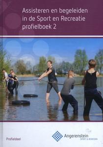 Assisteren en begeleiden in de sport en recreatie Profielboek 2