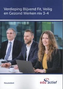 Keuzedeel verdieping blijvend fit, veilig en gezond werken niv 3 / 4 folio