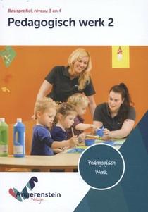 Pedagogisch werk 2 niveau 3/4 basisprofiel