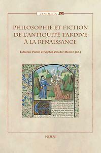Philosophie et fiction de l'Antiquité tardive à la Renaissance