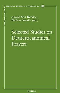Selected Studies on Deuterocanonical Prayers