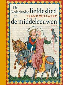 Het Nederlandse liefdeslied in de middeleeuwen