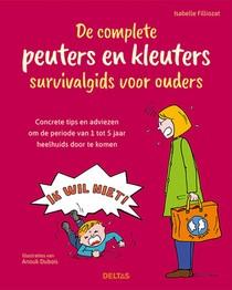 De complete peuters en kleuters survivalgids voor ouders