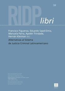 Alternativas al sistema de justicia criminal Latinoamericano