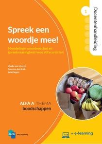 Spreek een woordje mee! Docentenhandleiding Alfa A 1-Boodschappen