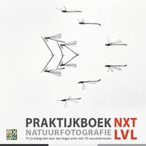 Praktijkboek Natuurfotografie NXT LVL