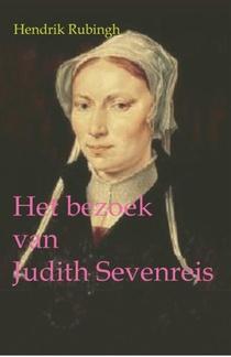 Het bezoek van Judith Sevenreis