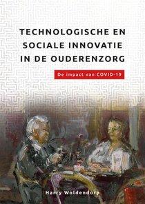 Technologische en sociale innovatie in de ouderenzorg.