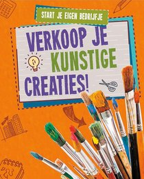 Verkoop je kunstige creaties!, Start je eigen bedrijfje