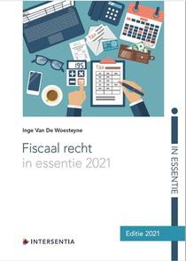 Fiscaal recht in essentie 2021
