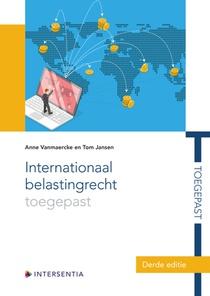 Internationaal belastingrecht toegepast (derde editie)