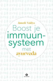 Boost je immuunsysteem met ayurveda