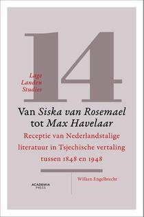 Lage Landen Studies 14: Van Siska van Rosemael tot  Max Havelaar
