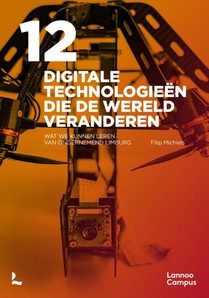 12 digitale technologieën die de wereld veranderen