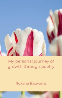 My personal journey of growth through poetry
