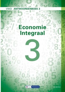 Economie Integraal Antwoordenboek 3 VWO