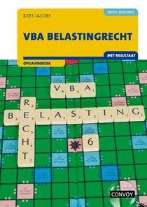VBA Belastingrecht met resultaat Opgavenboek 2021/2022