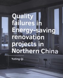 Quality failures in  Energy saving renovation  projects in Northern China
